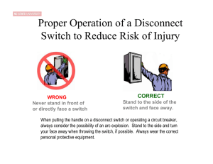 Proper Operation of a Disconnect Switch
