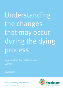 Understanding the changes that may occur during the dying process