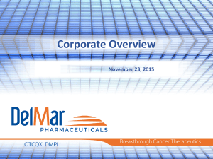 Corporate Presentation - DelMar Pharmaceuticals
