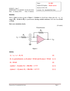 Potentiometer Ad = vO / vI = - R2 / R1 [1] R2 is a potentiometer, so