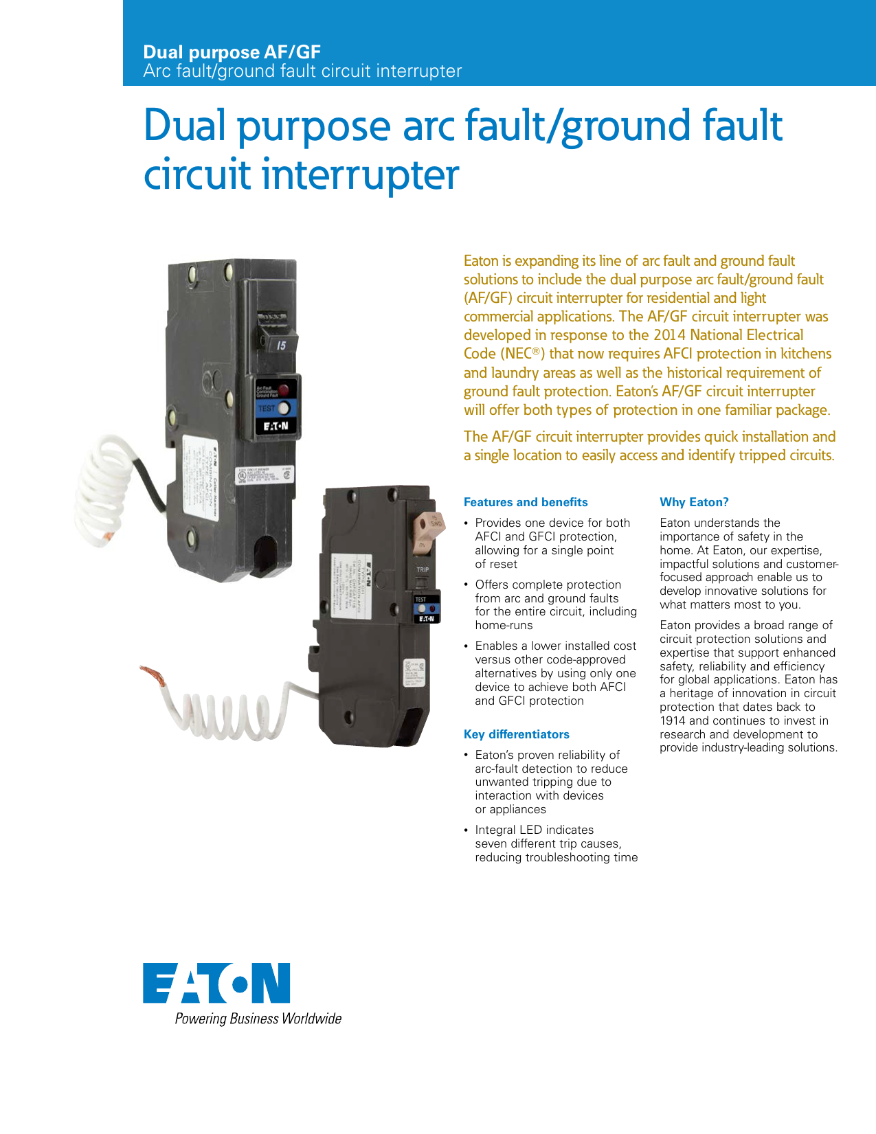 Dual Purpose Arc Fault Ground Circuit Interrupter Interruptor