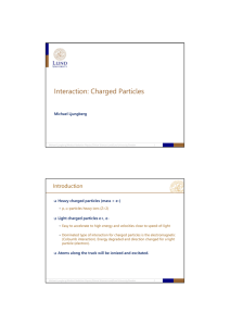 Interaction: Charged Particles