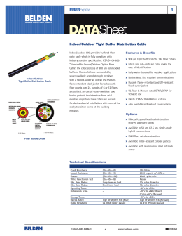 Indoor/Outdoor Tight Buffer Distribution Cable Data Sheet