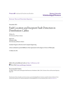 Fault Location and Incipient Fault Detection in Distribution Cables