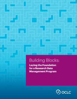 Building Blocks: Laying the Foundation for a Research Data