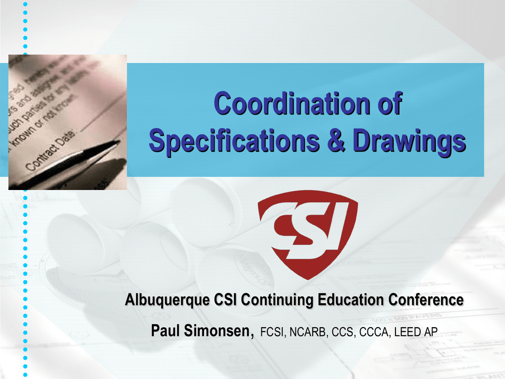 Coordination Of Specifications And Drawings