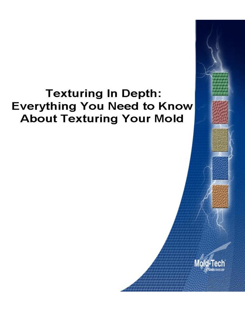 Texturing In Depth - Mold-Tech