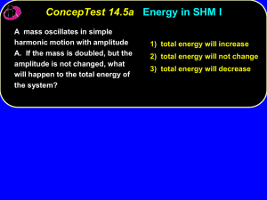 1) total energy will increase 2) total energy will not change 3) total