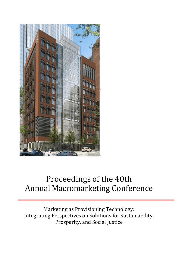 Proceedings of the 40th Annual Macromarketing Conference