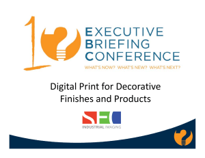 Digital Print for Decorative Digital Print for Decorative Finishes and