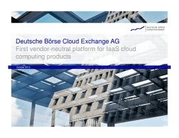 Deutsche Börse Cloud Exchange AG First vendor