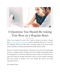 4 Questions You Should Be Asking Your Boss on a Regular Basis