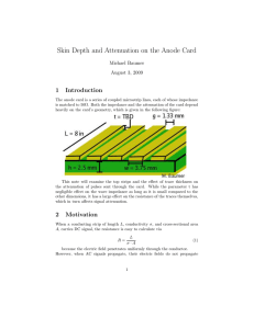 Michael Baumer: Skin Depth and Attenuation on the Anode Card