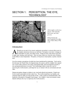 SECTION 1: PERCEPTION, THE EYE, TECHNOLOGY