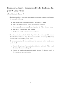 Exercises Lecture 5: Economies of Scale, Trade and Im