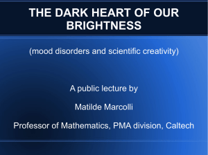 The dark heart of our brightness: bipolar disorder and