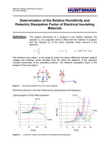 Determination of the Relative Permittivity and Dielectric Dissipation