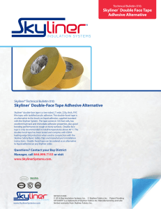 Skyliner® Double Face Tape Adhesive Alternative Skyliner® Double