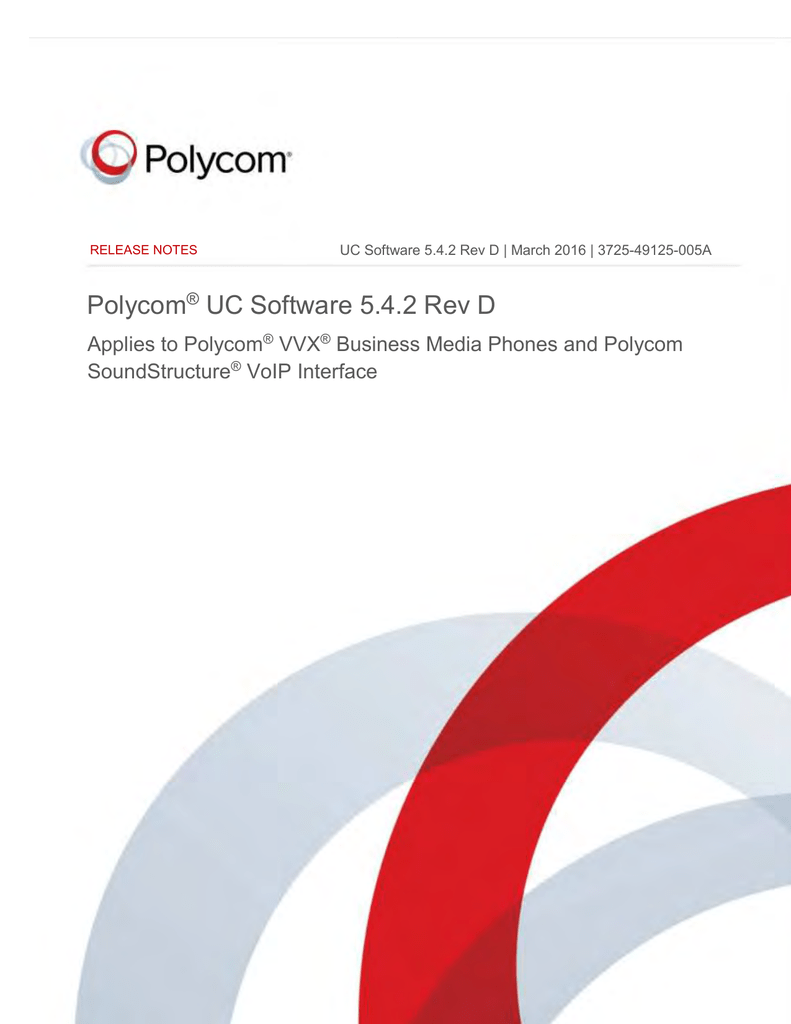 Release Notes for Polycom UC Software 5 4 2 Rev D