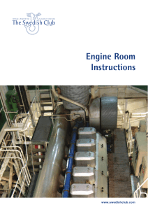 Engine Room Instructions