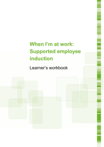 When I`m at work: Supported employee induction Learner`s workbook