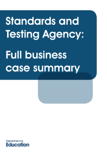 Standards and Testing Agency: Full business case summary