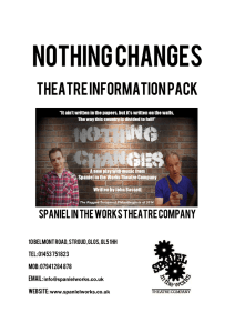 Nothing Changes - Spaniel in the Works Theatre Company