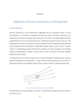 Application of Newton`s Second Law to a Flowing Fluid