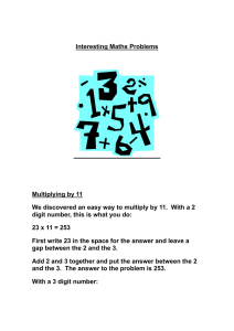 Interesting Maths Problems Multiplying by 11 We discovered an