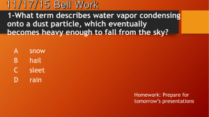 1-What term describes water vapor condensing onto a dust particle