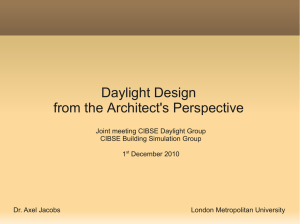 Daylight Design from the Architect`s Perspective