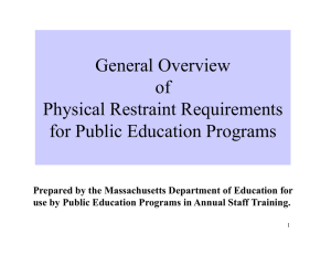 General Overview of Physical Restraint Requirements for Public