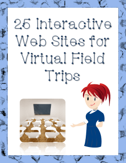 25 Interactive Web Sites for Virtual Field Trips
