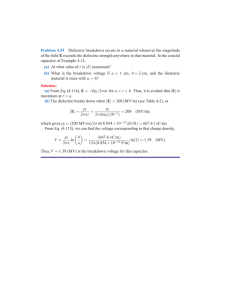 Problem 4.53 Dielectric breakdown occurs in a material whenever
