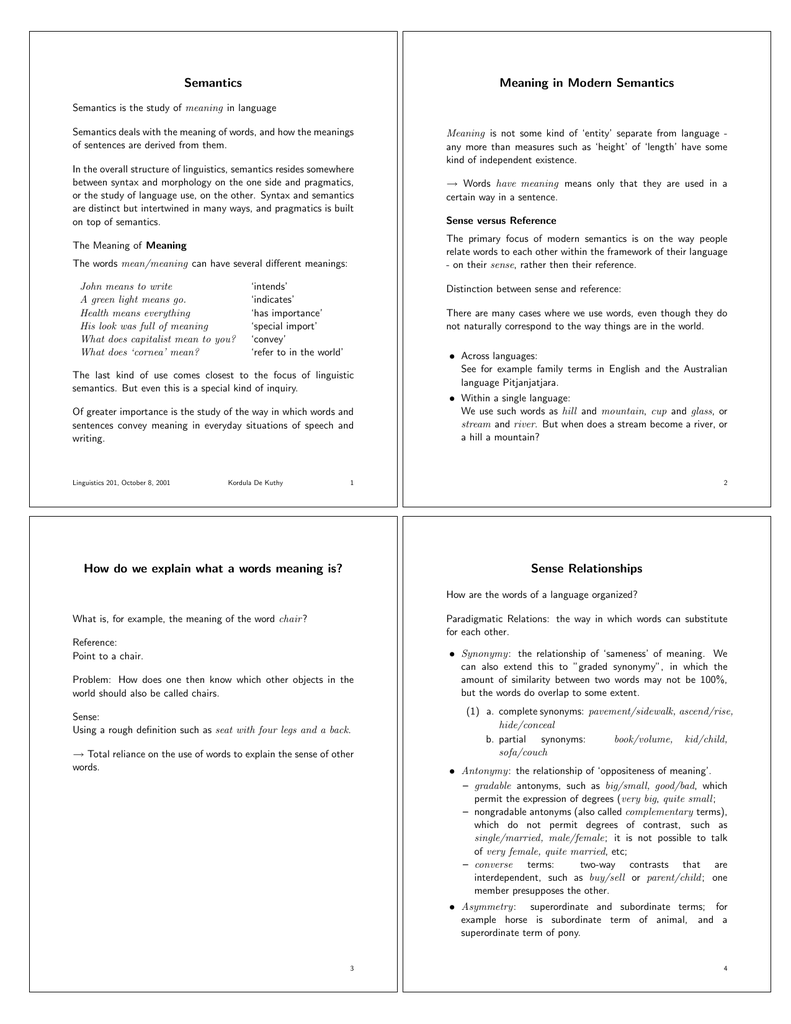 Semantics Meaning in Modern Semantics How do we explain what