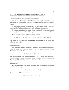 1 Chapter 13. VECTORS IN THREE DIMENSIONAL SPACE Let`s