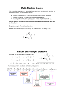 Multi-Electron Atoms Helium Schrödinger Equation