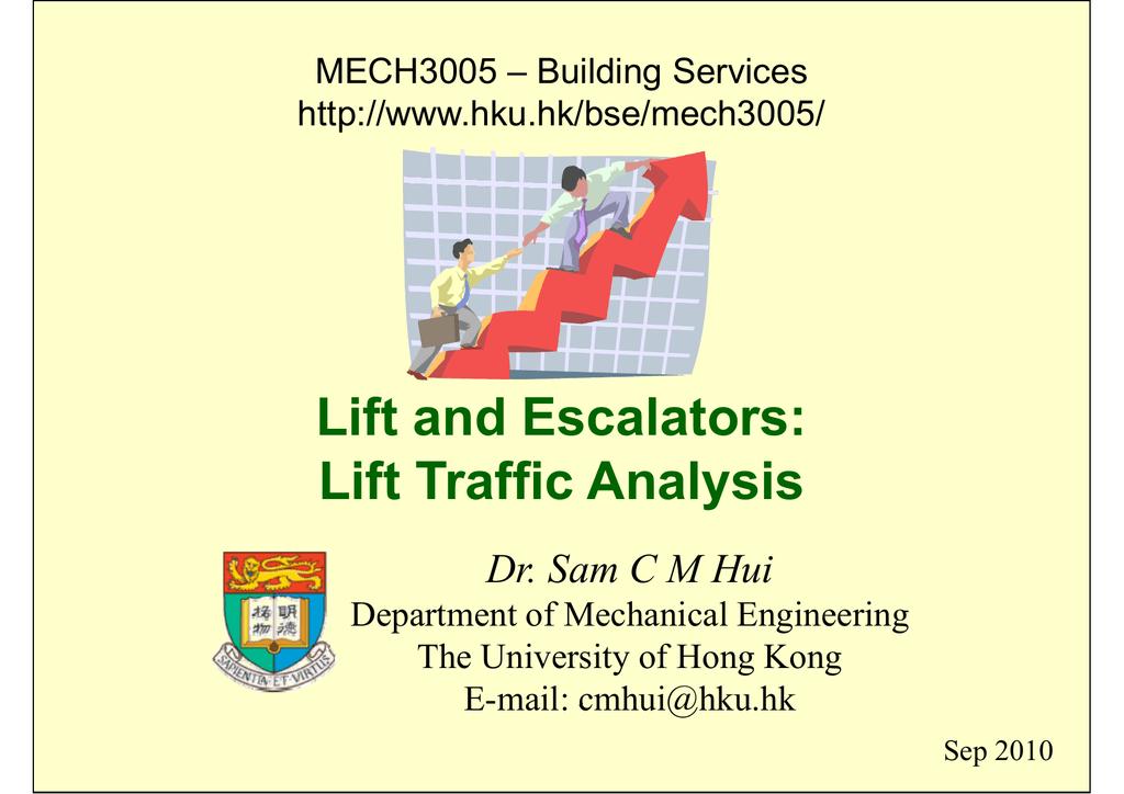 Lift and Escalators: Lift Traffic Analysis