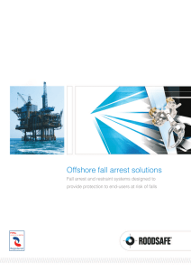 Offshore fall arrest solutions