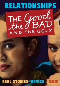 Relationships the good the bad and the ugly