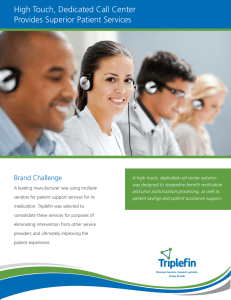 High Touch, Dedicated Call Center Provides Superior