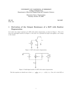 1 Derivation of the Output Resistance of a BJT with Emitter