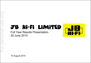 Results Presentation - 2015 Full Year Results - JB Hi-Fi