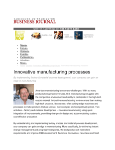 Innovative manufacturing processes