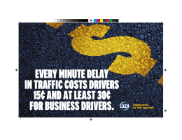 every minute delay in traffic costs drivers 15¢ and at least 30