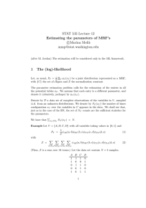 STAT 535 Lecture 12 Estimating the parameters of MRF`s c Marina