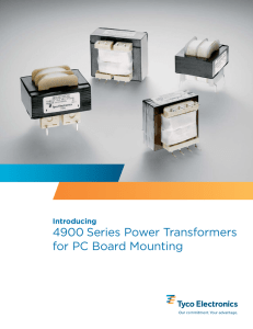 4900 series transformers - Tyco Electronics