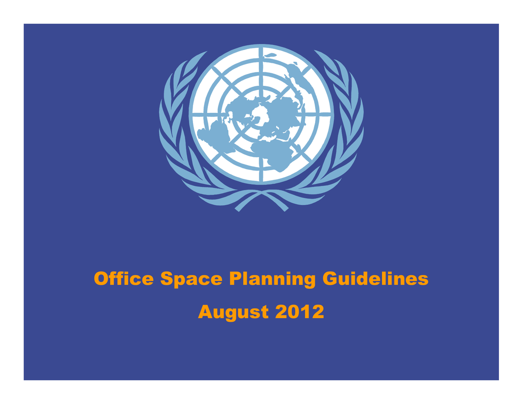 Office Space Planning Guidelines August 2012 Assessment Of Space Planning  Principles What Were The Shortcomings Of The Former Space Planning? ƒ High  ...