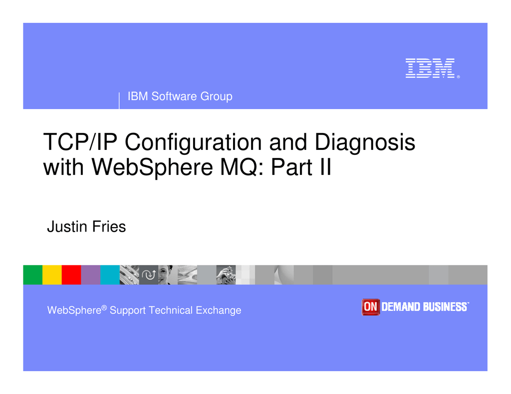 TCP/IP Configuration and Diagnosis with WebSphere MQ: Part II