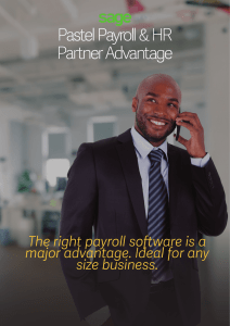 The right payroll software is a major advantage. Ideal for any